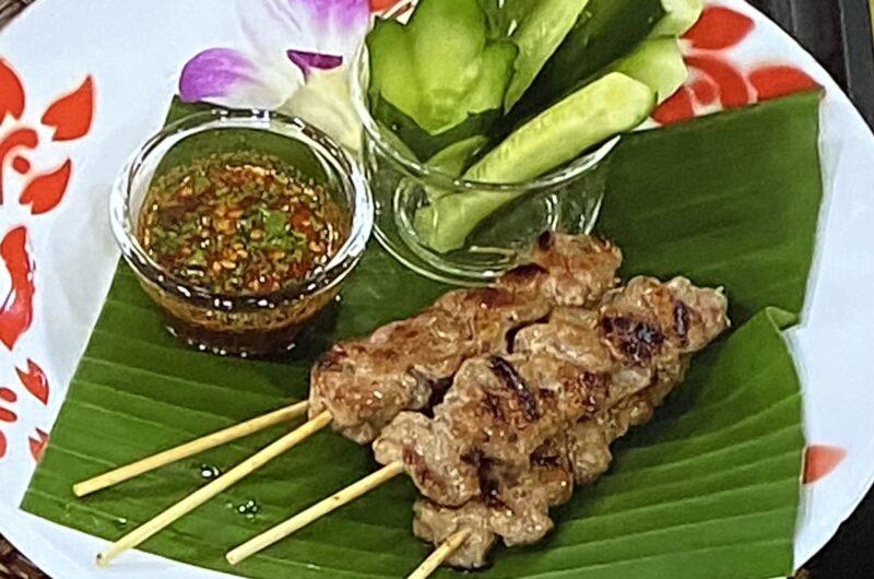 【あさイチ】豚肉の串焼き(タイ屋台の味)の作り方 シリワン・ピタウェイさんのレシピ(9月14日)